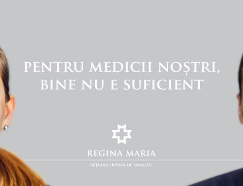"""REGINA MARIA derulează campania """"Bine nu e suficient"""""""